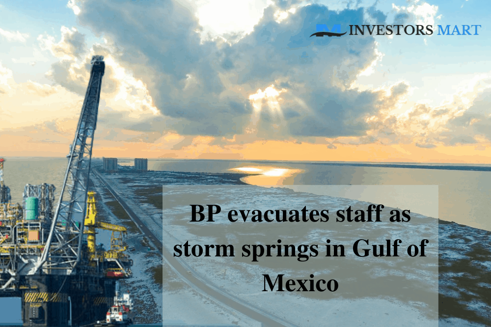 BP evacuates staff as storm springs in Gulf of Mexico
