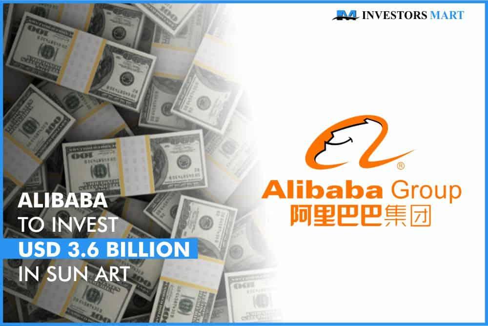 Alibaba to invest USD 3.6 billion in Sun Art