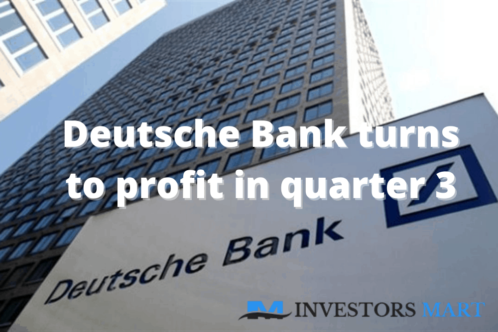 Deutsche Bank turns to profit in quarter 3