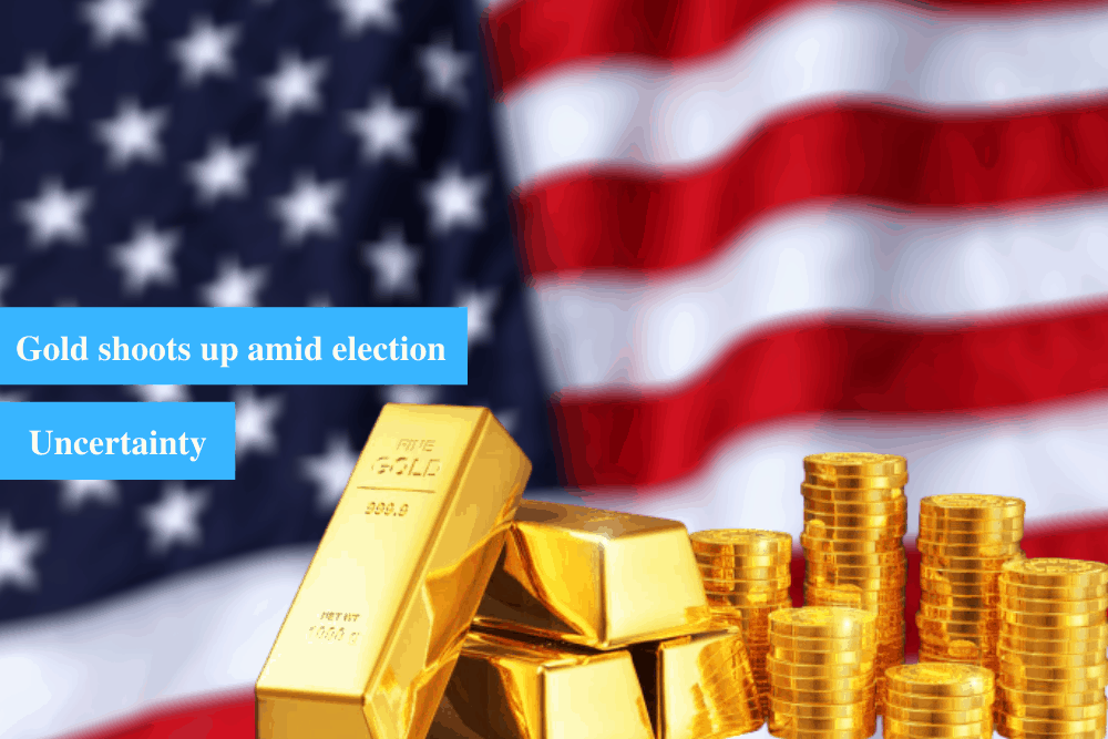 Gold shoots up amid election uncertainty