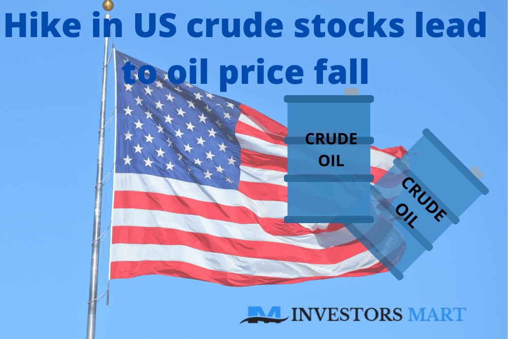 Hike in US crude stocks lead to oil price fall