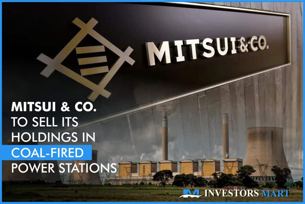 Mitsui Co.to sell its holdings incoal-fired power stations