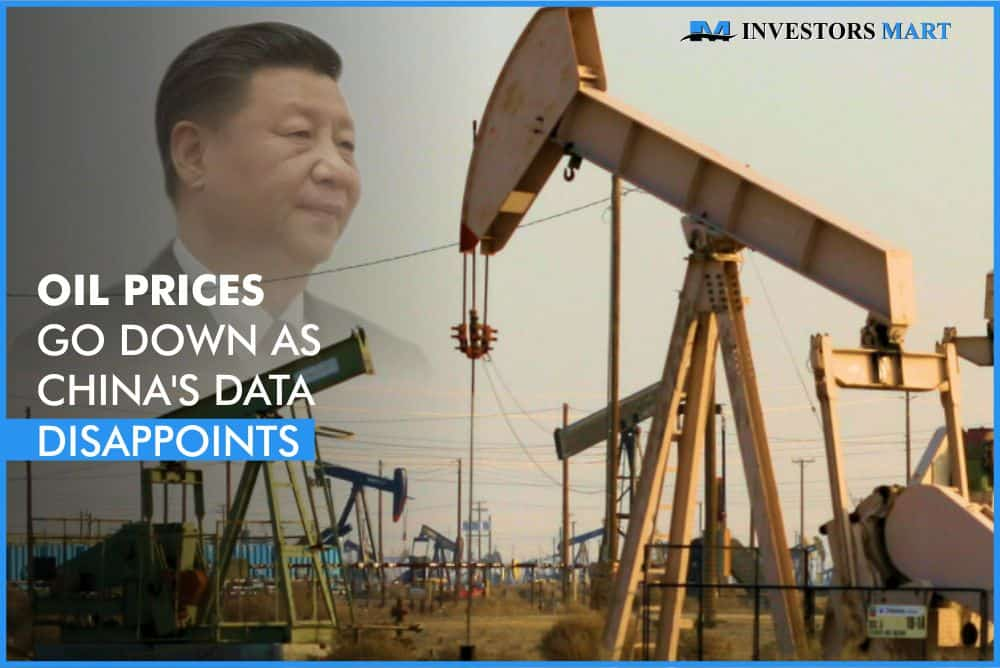 Oil prices go down as Chinas data disappoints